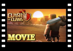 Clash Of Clans Movie 2016 - All Animated Trailers